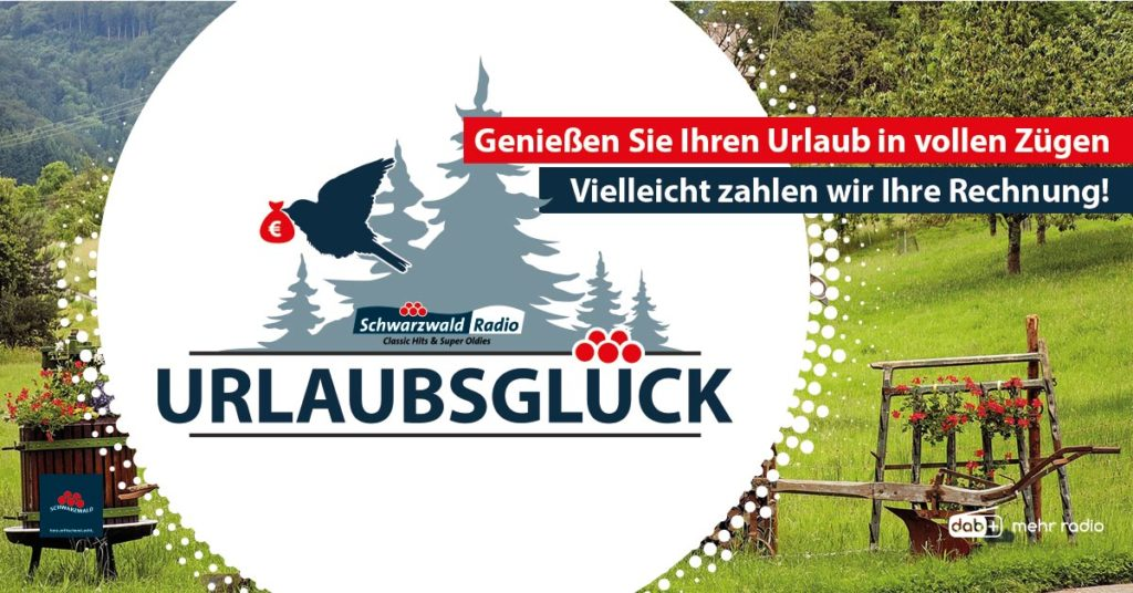 Schwarzwaldradio Urlaubsglück Gewinnspiel